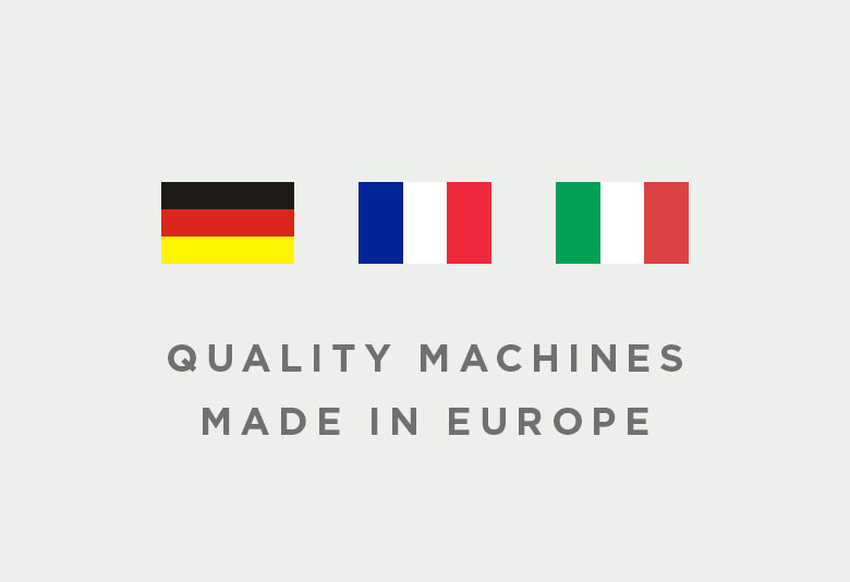 Quality Machines Made in Europe